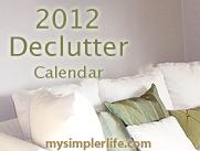 FREE 2012 Declutter Calendar & Tips