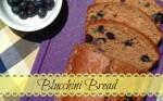 Blucchini Bread Recipe