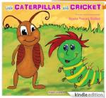 Little Caterpillar and Cricket