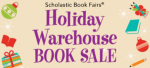 Scholastic Warehouse holiday sale