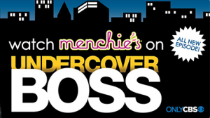 Menchies Undercover Boss