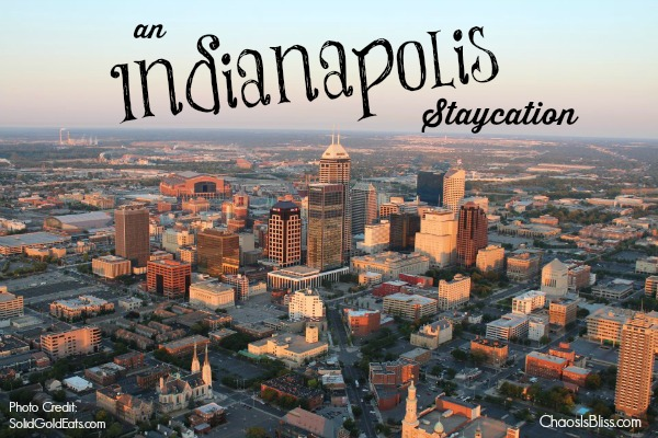 Staycation: Frugal Fun in Indianapolis