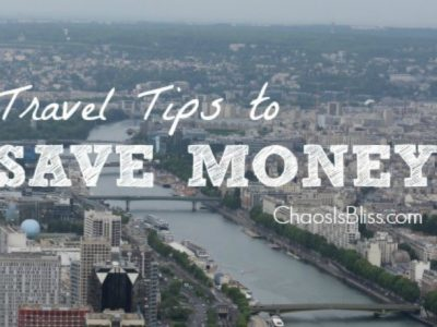 10 Budget Travel Tips to save money on your next family vacation | ChaosIsBliss.com