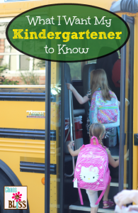 What I Want My Kindergartener To Know
