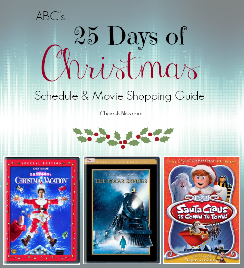 Here is the entire schedule of ABC's 25 Days of Christmas!