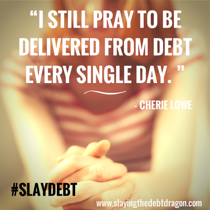 Slaying the Debt Dragon by Cherie Lowe