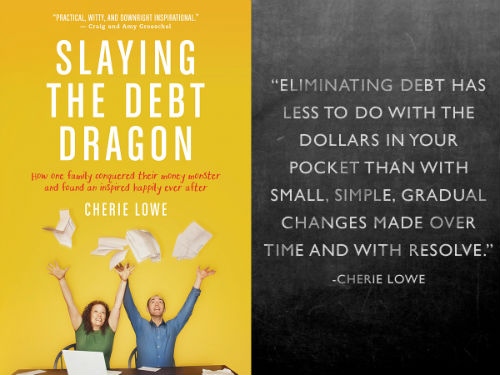 Slaying the Debt Dragon author Cherie Lowe