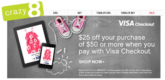 Crazy 8 Coupon Code | Save $25 on a $50 purchase with Visa Checkout