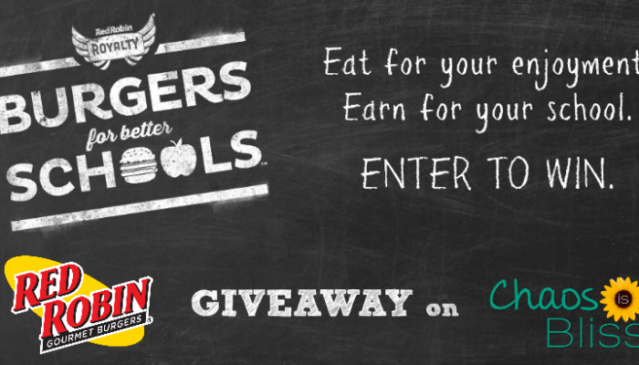 Red Robin Burgers for Better Schools + GIVEAWAY