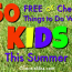 50 Free or Cheap Things to Do with Kids This Summer