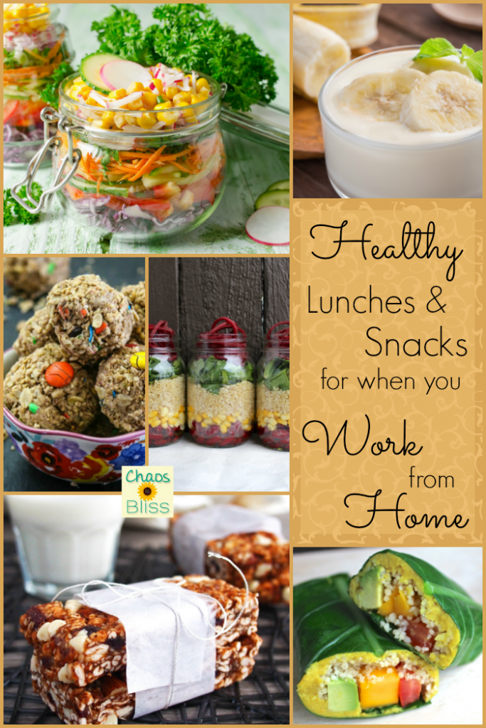 Healthy lunches & snacks when you work from home.