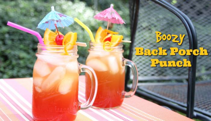 Boozy Back Porch Punch