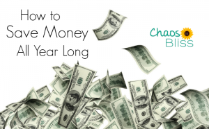 How to Save Money All Year Long