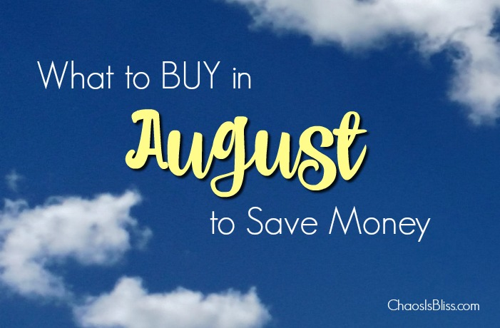 What to buy in August to save money. What's at the year-round lowest prices, that you might want to grab before the price goes back up?